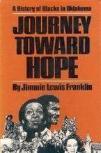 Load image into Gallery viewer, Journey Toward Hope: A History Of Blacks In Oklahoma