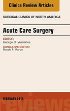 Load image into Gallery viewer, Acute Care Surgery, An Issue Of Surgical Clinics, 1E (The Clinics: Surgery)