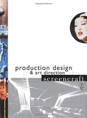 Production Design And Art Direction (Screencraft Series)