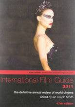 Load image into Gallery viewer, International Film Guide 2011: The Definitive Annual Review Of World Cinema