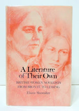 Load image into Gallery viewer, A Literature Of Their Own: British Women Novelists From Bronte To Lessing
