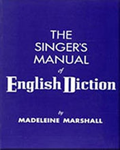 Load image into Gallery viewer, The Singer'S Manual Of English Diction