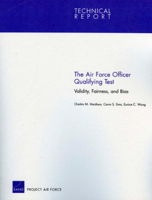 The Air Force Officer Qualifying Test: Validity, Fairness, And Bias (Technical Report)