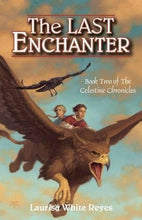 Load image into Gallery viewer, The Last Enchanter (The Celestine Chronicles)