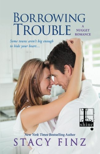 Borrowing Trouble (Nugget Romance)