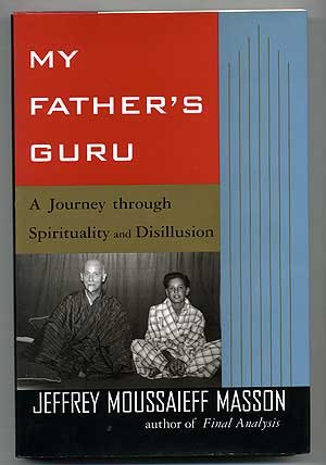My Father'S Guru: A Journey Through Spirituality And Disillusion