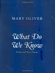 What Do We Know: Poems