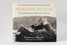 Load image into Gallery viewer, Penguin Bloom: The Odd Little Bird Who Saved A Family