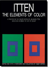 Load image into Gallery viewer, The Elements Of Color A Treatise On The Color System Of Johannes Itten Based On His Book The Art Of Color