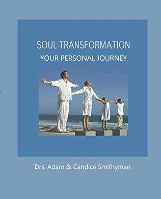 Soul Transformation: A Personal Journey