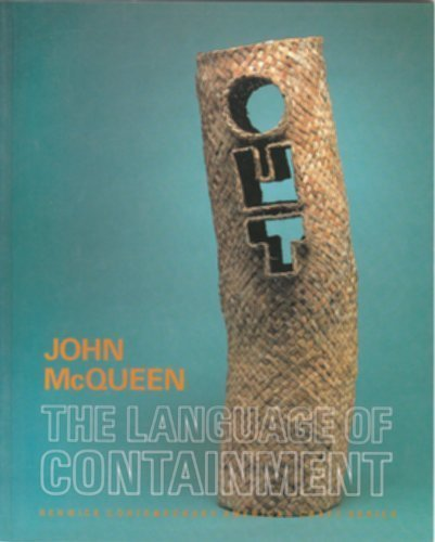 John Mcqueen: The Language Of Containment (Renwick Contemporary American Craft Series)