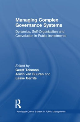 Managing Complex Governance Systems (Routledge Critical Studies In Public Management)