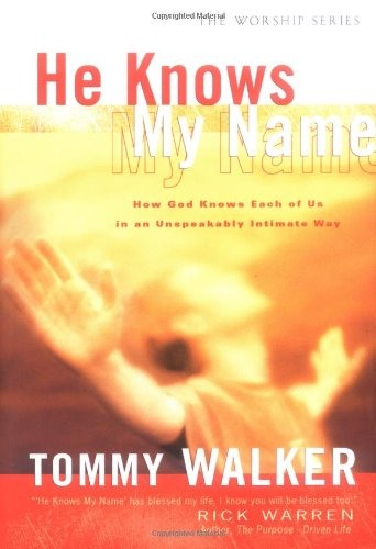 He Knows My Name (Worship Series)