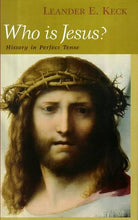 Load image into Gallery viewer, Who Is Jesus?: History In Perfect Tense (Studies On Personalities Of The New Testament)