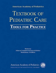 American Academy Of Pediatrics Textbook Of Pediatric Care Tools For Practice