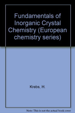 Fundamentals Of Inorganic Crystal Chemistry