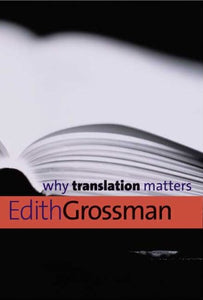 Why Translation Matters (Why X Matters Series)