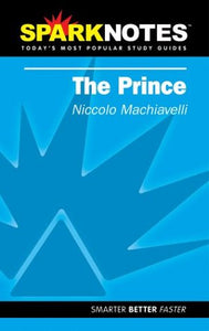 The Prince (Sparknotes Literature Guide) (Sparknotes Philosophy Guide)