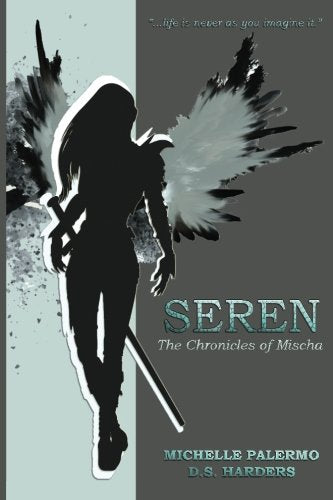 Seren: The Chronicles Of Mischa (Volume 1)