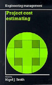 Project Cost Estimating (Engineering Management)