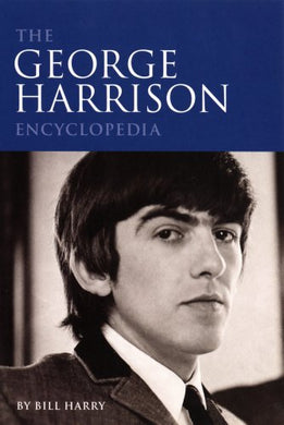 The George Harrison Encyclopedia
