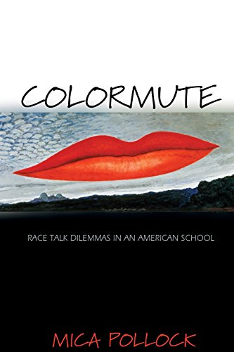 Colormute: Race Talk Dilemmas In An American School