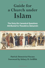 Load image into Gallery viewer, Guide For A Church Under Islam: The Sixty-Six Canonical Questions Attributed To Theodoros Balsamon