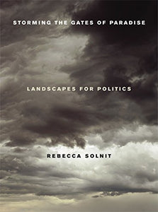 Storming The Gates Of Paradise: Landscapes For Politics