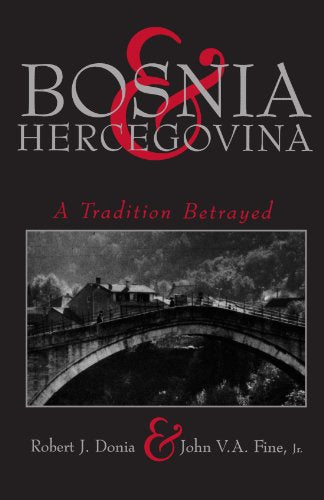 Bosnia And Hercegovina: A Tradition Betrayed