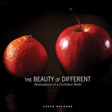 The Beauty Of Different: Observations Of A Confident Misfit