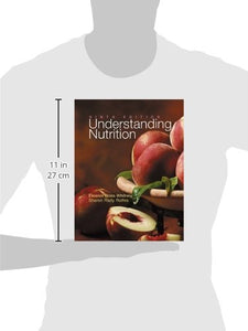 Understanding Nutrition, Ninth Edition