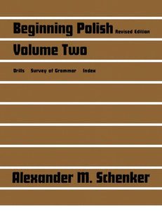 Beginning Polish: Volume Two (Linguistic S)