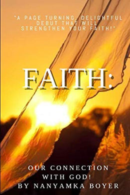 Faith: Our Connection With God!