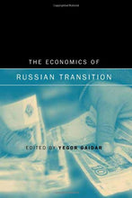 Load image into Gallery viewer, The Economics Of Russian Transition