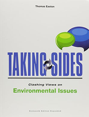 Taking Sides: Clashing Views On Environmental Issues, Expanded
