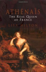 Athenais: The Real Queen Of France
