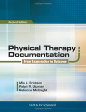 Load image into Gallery viewer, Physical Therapy Documentation: From Examination To Outcome
