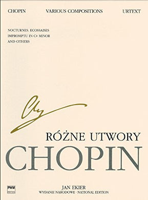 Various Compositions For Piano: Chopin National Edition Volume Xxixb