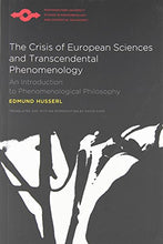 Load image into Gallery viewer, The Crisis Of European Sciences And Transcendental Phenomenology: An Introduction To Phenomenological Philosophy (Northwestern University Studies In Phenomenology & Existential Philosophy)