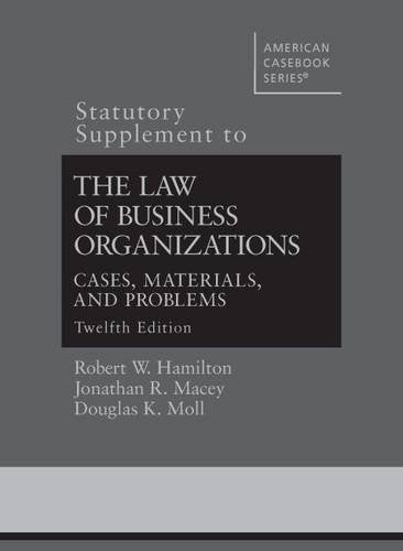 The Law Of Business Organizations (Statutory Supplement) (American Casebook Series)
