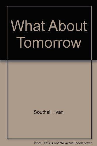 What About Tomorrow