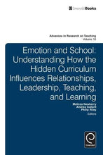 Load image into Gallery viewer, Emotion And School: Understanding How The Hidden Curriculum Influences Relationships, Leadership, Teaching, And Learning (Advances In Research On Teaching)