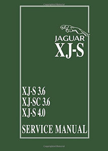 Jaguar Xj-S: Xj-S 3.6 - Xj-Sc 3.6 - Xj-S 4.0 Service Manual (Official Service Manual)