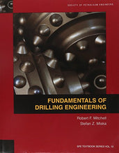 Load image into Gallery viewer, Fundamentals Of Drilling Engineering (Spe Textbook Series)