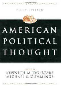 American Political Thought, Fifth Edition (American Political Thought (Cq Press))
