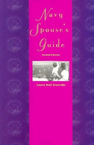 Navy Spouse'S Guide: Second Edition