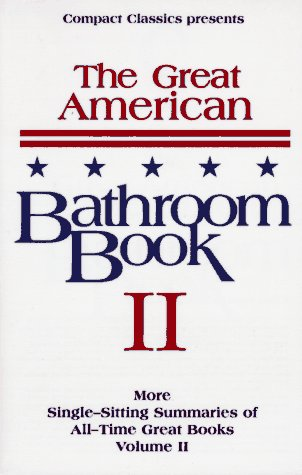 The Great American Bathroom Book, Volume Ii: The Second Sitting