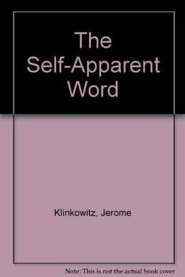 The Self-Apparent Word: Fiction As Language/Language As Fiction