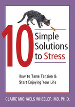 Load image into Gallery viewer, 10 Simple Solutions To Stress: How To Tame Tension And Start Enjoying Your Life (The New Harbinger Ten Simple Solutions Series)