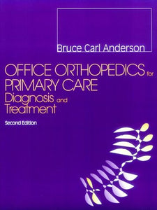 Office Orthopedics For Primary Care: Diagnosis And Treatment, 2E
